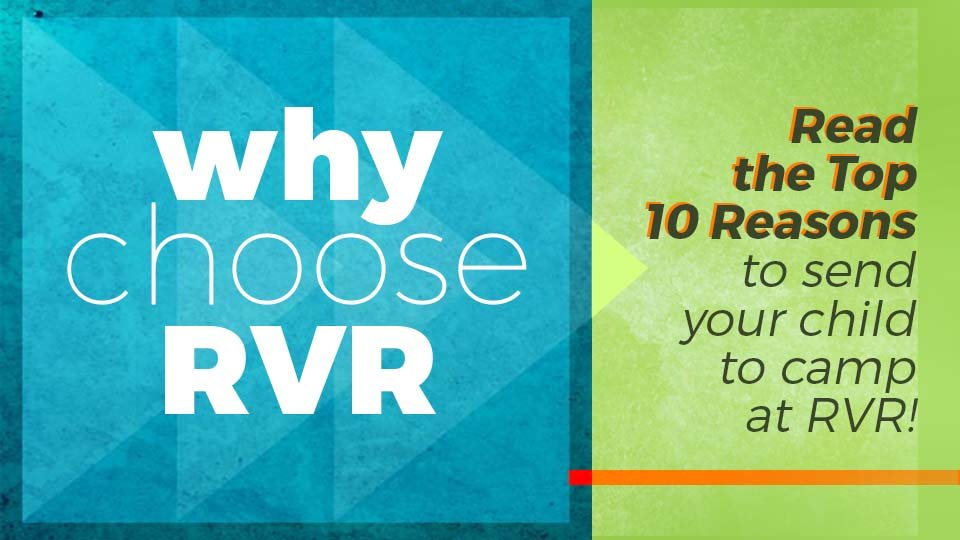 why choose RVR for summer camp