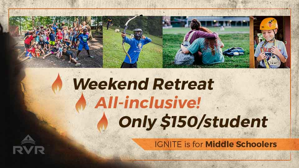 All-inclusive, Weekend Youth Retreat for $150 per student!